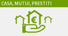 Casa, mutui, prestiti
